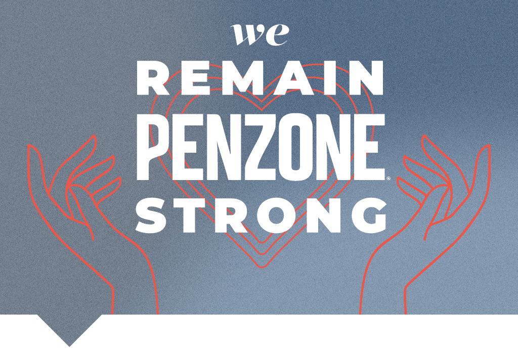 We remain PENZONE strong.
